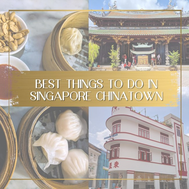 Things to do in Singapore Chinatown feature