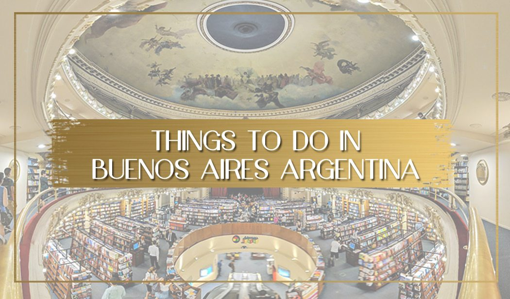 Things to do in Buenos Aires main