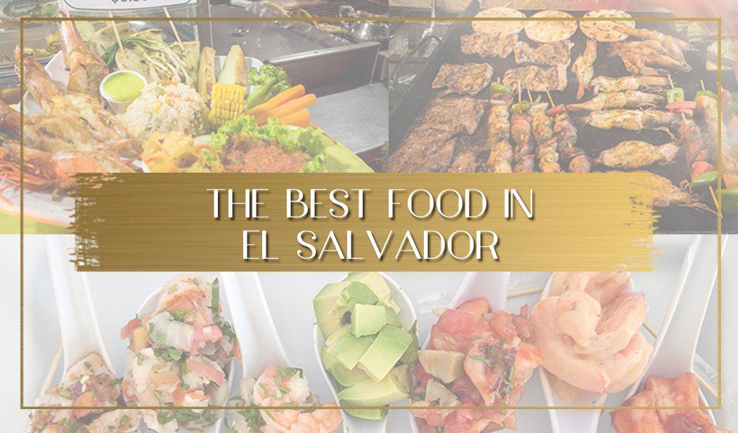 Food in El Salvador main