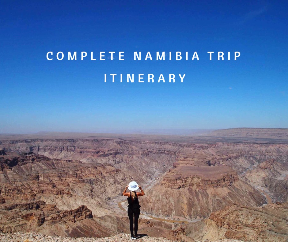 Complete Namibia Trip Itinerary