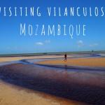 Visiting Vilanculos, Mozambique- Home to Bazaruto Archipelago