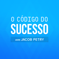 Jacob Petry O CODIGO DO SUCESSO