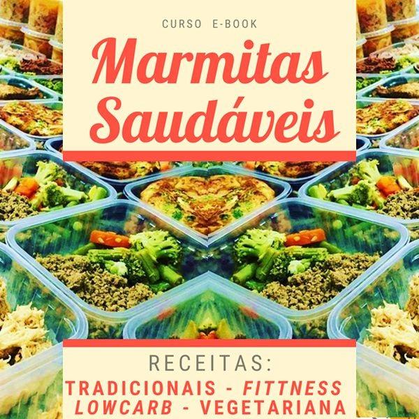 Curso de marmitas saudáveis congeladas - Fitness, lowcarb e vegetariana - Faça sua renda na cozinha