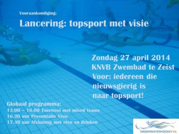 Vooraankondiging Lancering Visie Topsport 27-4-2014