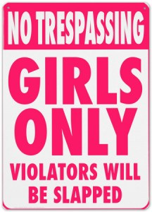 no-trespassing-girls-only