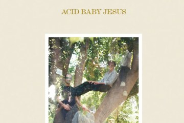 ACID BABY JESUS Selected Recordings