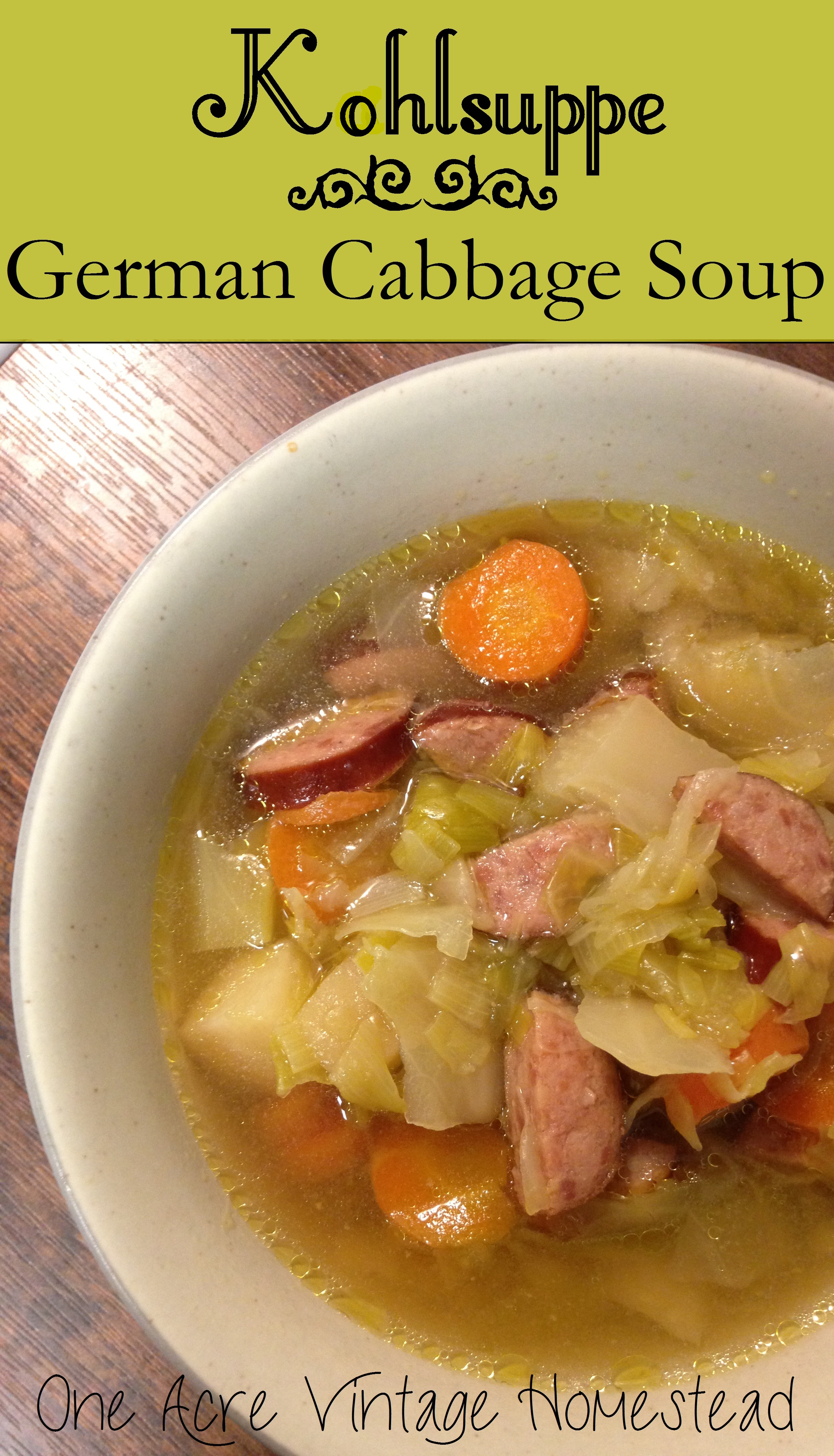 Kohlsuppe - An Authentic Slow Cooked German Cabbage Soup