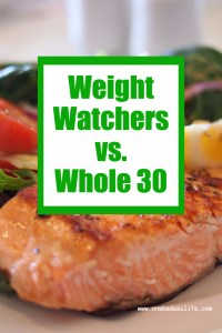 Weight Watchers vs Whole 30