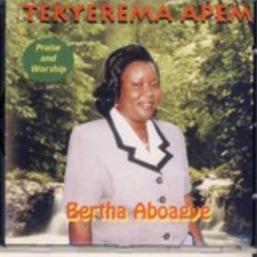 Bertha Aboagye - Tekyerema Apem