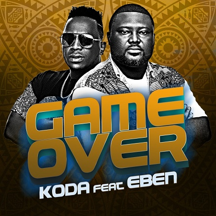Koda ft Eben - Game Over