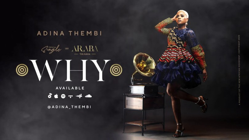 Adina Thembi - Why (Prod By Richie Mensah)