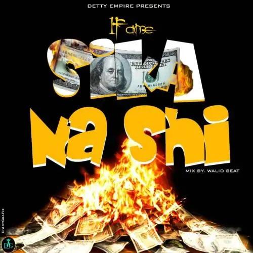 1Fame - Sika Na Shi Mixed By Walid Beat