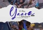 D Flex - Yaara Kids Ft Mohammed Prod By Oshogbo