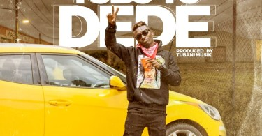 Freddy Blaze - Dede (Prod By Tubhani Muzik)