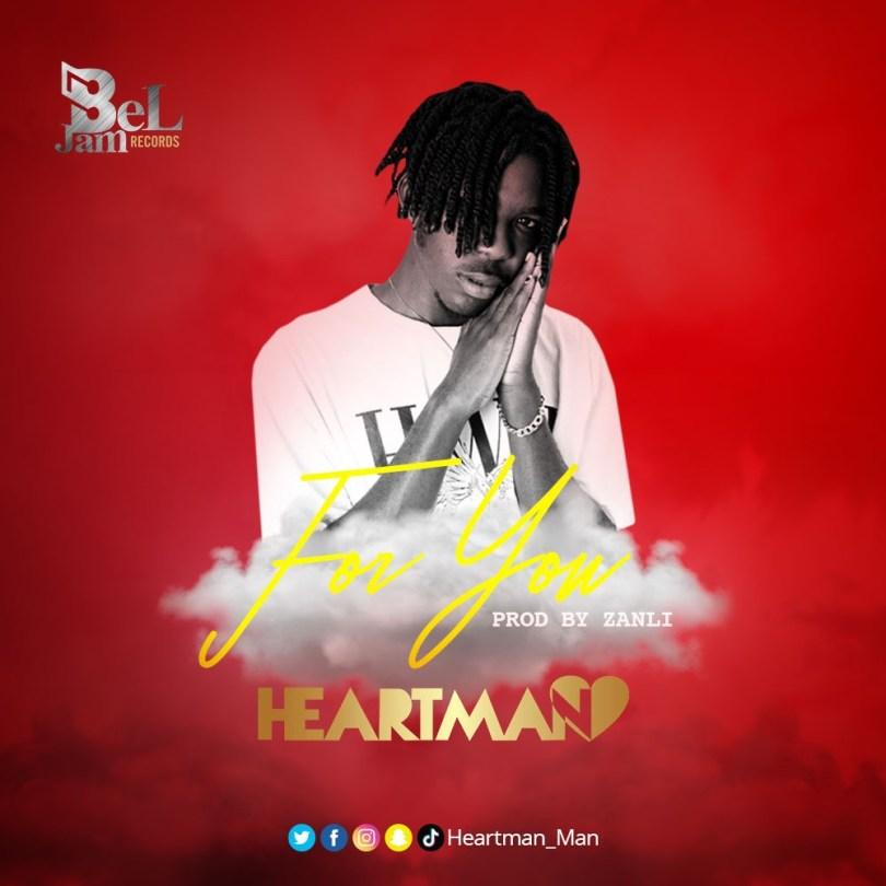 Heartman – For You Prod. by Zanli