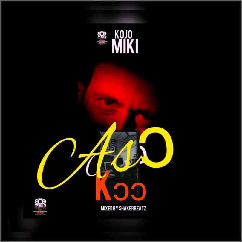 Kojo Miki - Yani Aso (Mixed By ShakerBeatz)