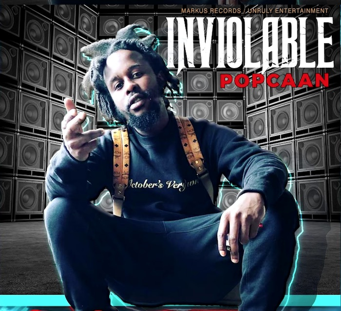 Popcaan – Inviolable (Prod. By Markus Records)