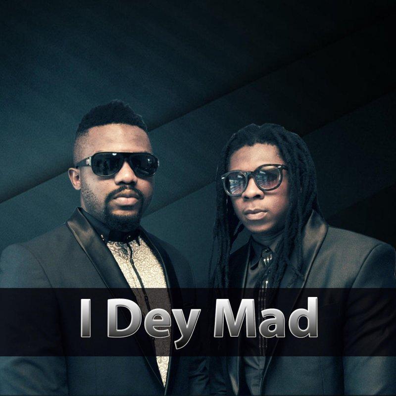 R2Bees - I Dey Mad
