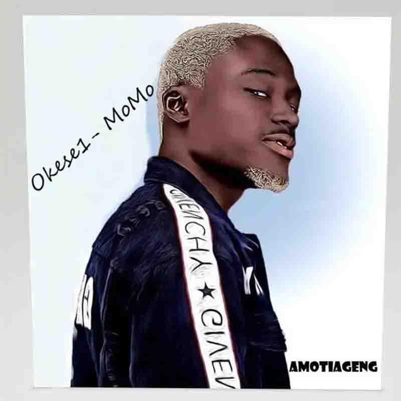 Okese1 - Momo
