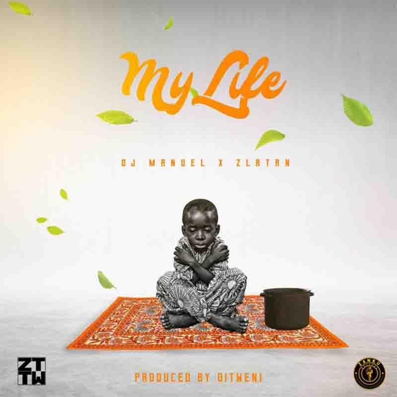 Zlatan – My Life (Prod. By Ditweni)