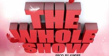 Kofi Kinaata - The Whole Show Prod. by KinDee