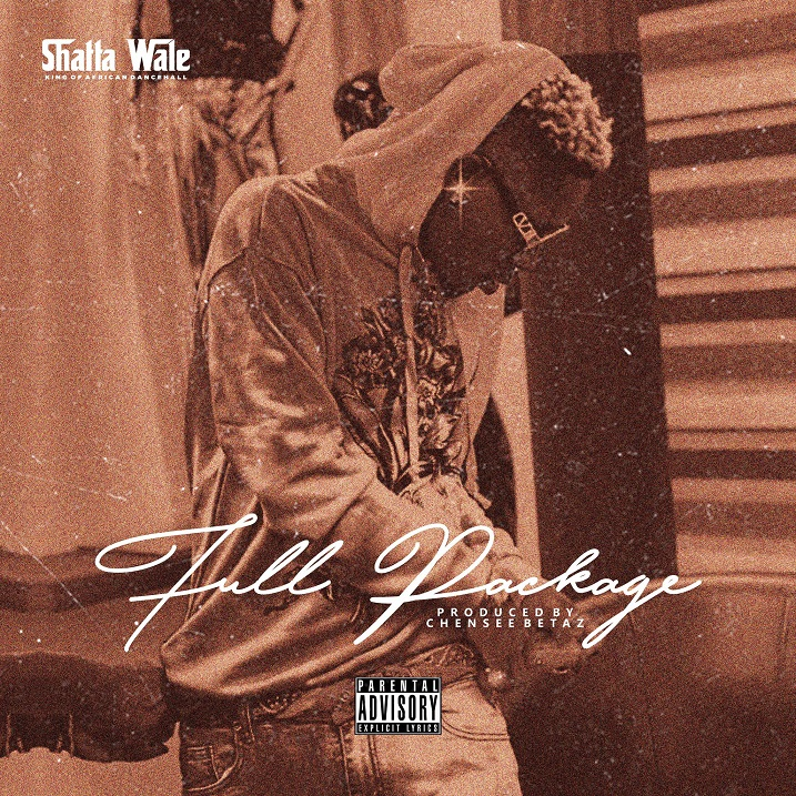 Shatta Wale - Full Package (Prod By Chensee Beatz)