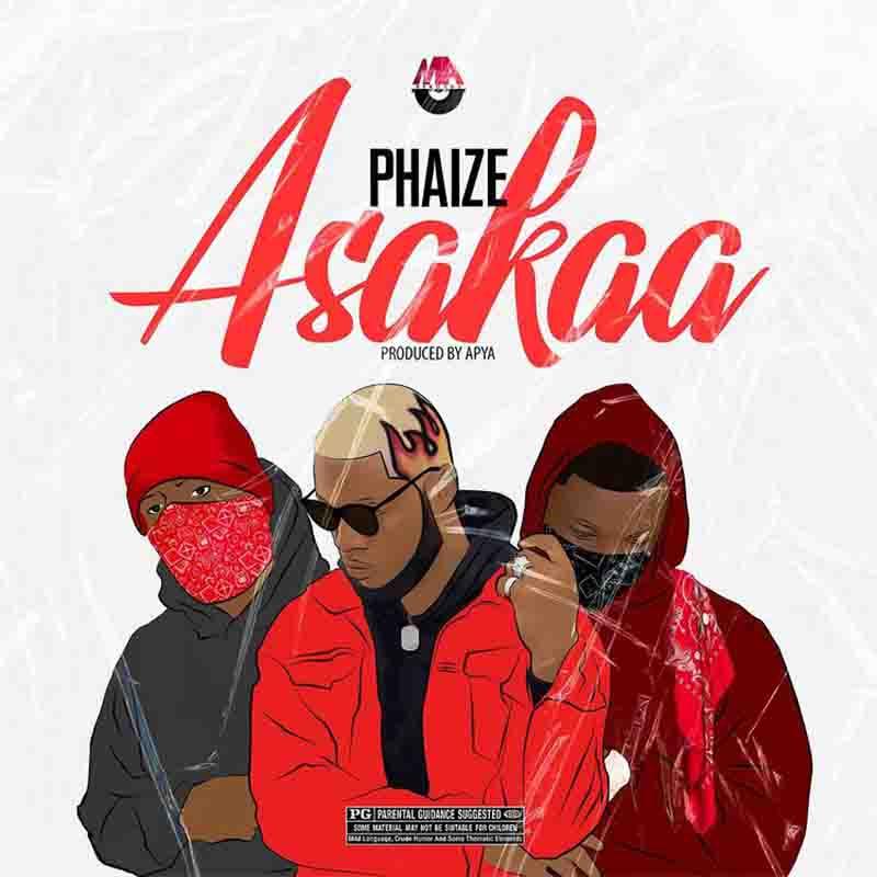 Phaize - Asakaa (Prod. By Apya)