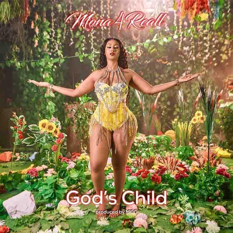 Mona 4 Reall - God's Child (Prod by MOG)