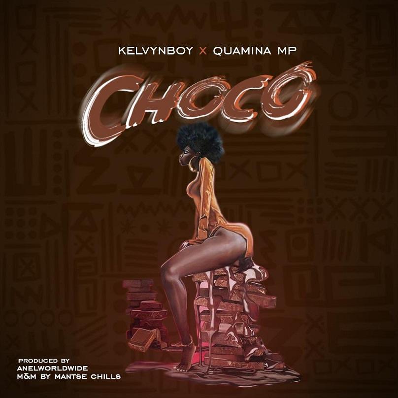 KelvynBoy - Choco ft Quamina MP