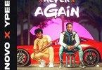 Novo - Never Again ft Ypee