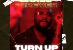Chase Forever - Turn Up