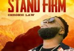 Chronic Law – Stand Firm
