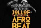 Article Wan – Jollof and Afrobeat Ft Lilwin