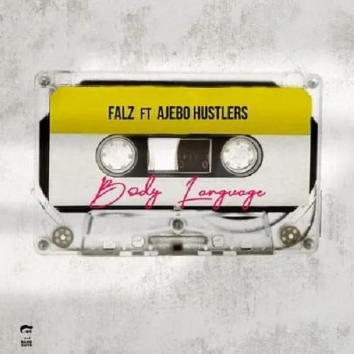 Falz-–-Body-Language-Ft-Ajebo-Hustlers-oneclickghana-com_-mp3-image.jpg