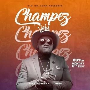 Khaligraph Jones - Champez
