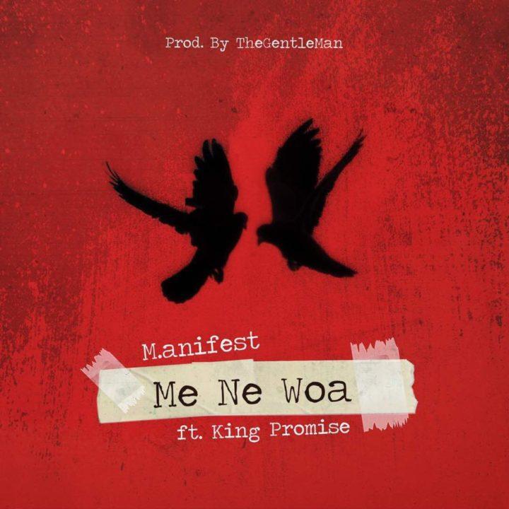 M-anifest-Me-Ne-Woa-ft-King-Promise-Oneclickghana-com_-mp3-image.jpg