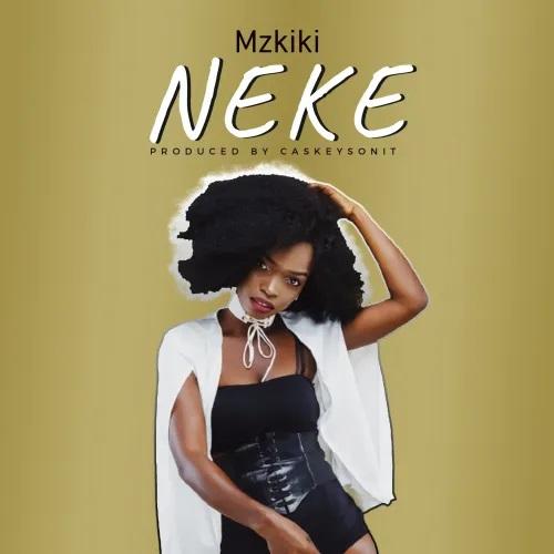 Mzkiki-–-Neke-www-oneclickghana-com_-mp3-image.jpg