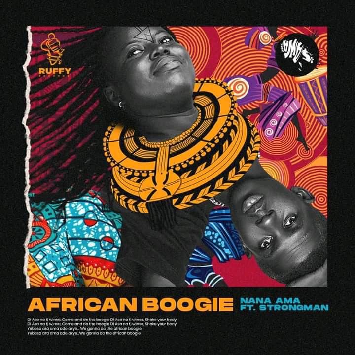 Nana-Ama-–-African-Boogie-Di-Asa-Ft-Strongman-Oneclickghana-com_-mp3-image.jpg