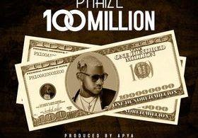 Phaize-–-100-Million-Prod-by-Apya-www-oneclickghana-com_-mp3-image.jpg