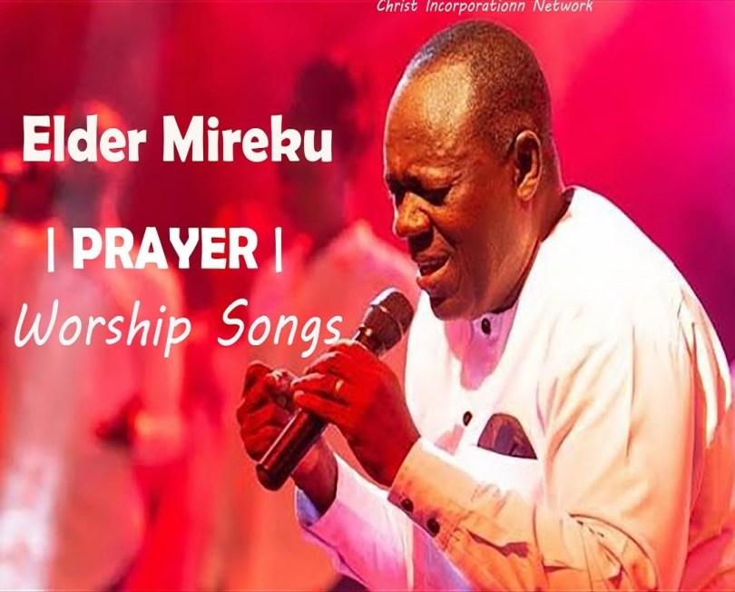 Elder Mireku - Holy Ghost Worship Prayer Songs 2021