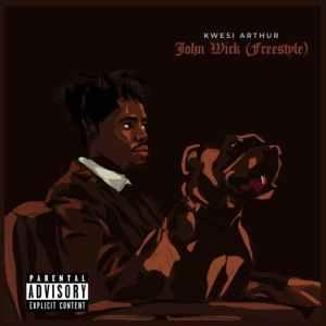 Kwesi-Arthur-John-Wick-Freestyle-oneclickghana-com_-mp3-image.jpg