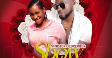 Minister-Debreaker-Show-Me-love-Prod-By-Joecole-beatz-oneclickghana-com_-mp3-image.jpg