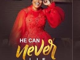 Patience Nyarko - He Can Never Lie [www.oneclickghana.com]