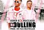 Usher B – No Dulling Ft Maccasio [www.oneclickghana.com]