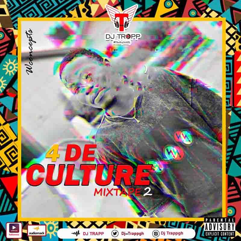 DJ Trapp - 4 De Culture 2 Mixtape