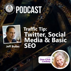 Traffic and Leads Podcast:  Twitter, Social Media & Basic SEO
