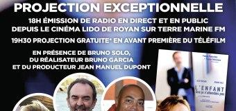 Avant première exceptionnelle France 2: L'enfant que je n'attendais pas à Royan et Rochefort en présence de Bruno Solo