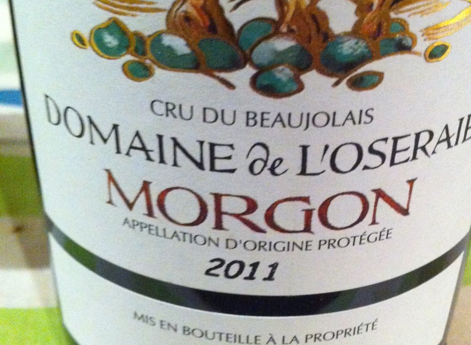 Domaine de l'Oseraie Morgon 2011 beaujolais wine review