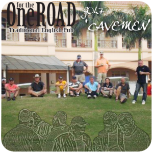 """One for the Road """"Cavemen"""" April 2017 Golf Tournament @ Hillview Golf Course"""