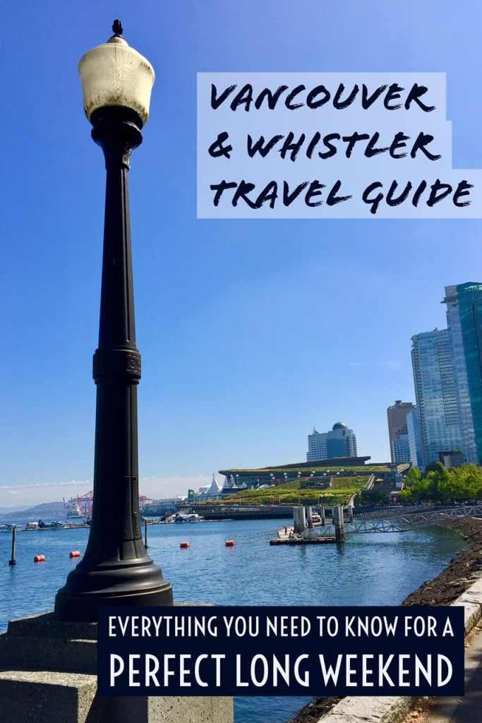 The ultimate long weekend in Vancouver & Whistler...gorgeous road trip, great food & drink, and nature's best
